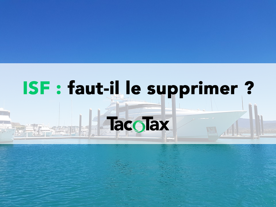 Supprimer l'ISF, vraiment ?